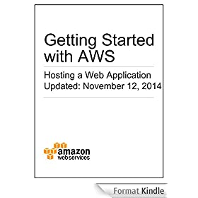 Getting Started with AWS: Hosting a .NET Web Application (English Edition)