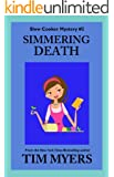 Simmering Death (The Slow Cooker Cozy Mysteries Book 2)