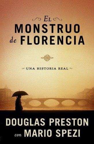 El monstruo de Florencia: Una historia real