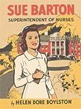 Sue Barton Superintendent of Nurses (Sue Barton Series, Volume 5)