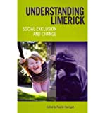 img - for [(Understanding Limerick: Social Exclusion and Change)] [Author: Niamh Hourigan] published on (July, 2011) book / textbook / text book