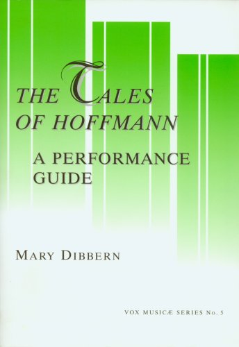 The Tales of Hoffmann: A Performance Guide (Vox Music Ae Series, 5)