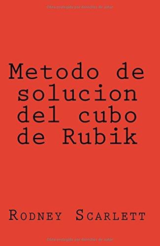 Metodo de solucion del cubo de Rubik