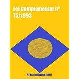 Lei Complementar nº 75/2013 (Coleção Lei Seca)