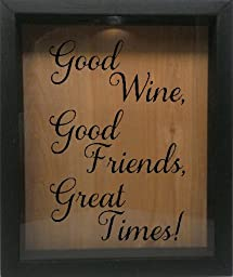 Wooden Shadow Box Wine Cork/Bottle Cap Holder 9x11 - Good Wine, Good Friends, Great Times (Ebony w/Black)