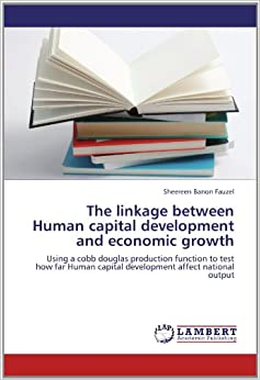 The linkage between Human capital development and economic ...