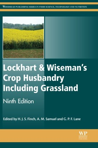 Lockhart and Wiseman's Crop Husbandry Including Grassland, Ninth Edition (Woodhead Publishing Series in Food Science, Te