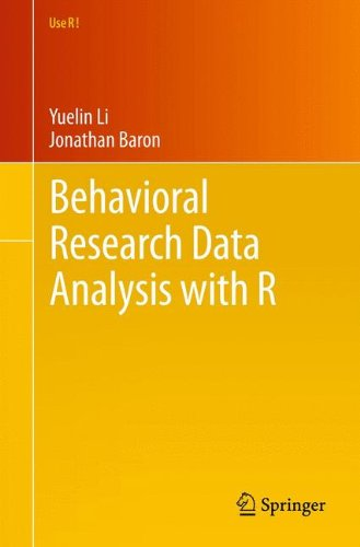 Behavioral Research Data Analysis With R (Use R!)