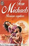 Passions captives par Michaels