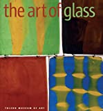 The Art of Glass: The Toledo Museum of Art