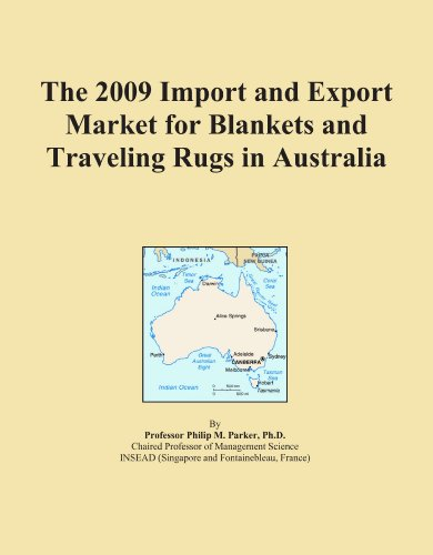 The 2009 Import and Export Market for Blankets and Traveling Rugs in Australia