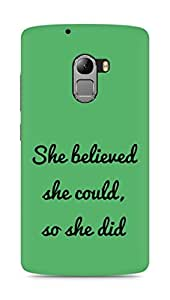 AMEZ she believed she could so she did Back Cover For Lenovo K4 Note