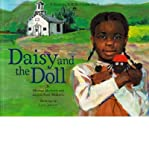 img - for [ [ [ Daisy and the Doll (Family Heritage) [ DAISY AND THE DOLL (FAMILY HERITAGE) ] By Medearis, Michael ( Author )Jan-05-2005 Paperback book / textbook / text book