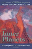 The Inner Planets : Building Blocks of Personal Reality