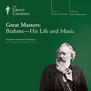 Great Masters: Brahms-His Life and Music Lecture