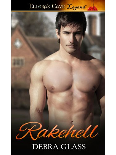 Rakehell by Debra Glass