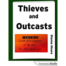 Thieves and Outcasts (Outcast Elf--Prolouge)