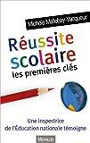 Réussite scolaire : les premières clés par Michèle Mallebay-Vacqueur