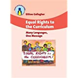 Equal Rights to the Curriculum: Many Languages, One Message (Parents' and Teachers' Guide)