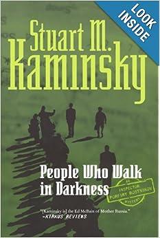 People Who Walk In Darkness - Stuart M Kaminsky