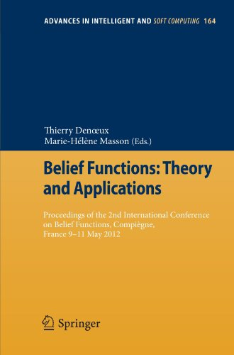 Belief Functions: Theory and Applications: Proceedings of the 2nd International Conference on Belief Functions, Compièg
