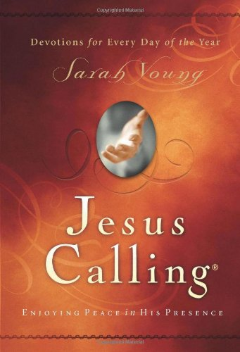 Jesus Calling: Enjoying Peace in His Presence: Sarah Young: 9781591451884: Amazon.com: Books