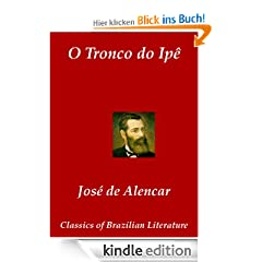 O Tronco do Ip� (Classics of Brazilian Literature)