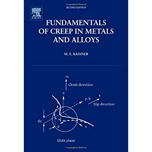Fundamentals of Creep in Metals and Alloys, Second Edition