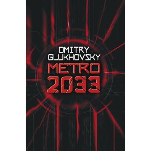 metro 2033 et metro 2034 par Dmitry Glukhovsky
