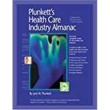 Plunkett's Health Care Industry Almanac 2009: Health Care Industry Market Research, Statistics, Trends &Leading; Companies