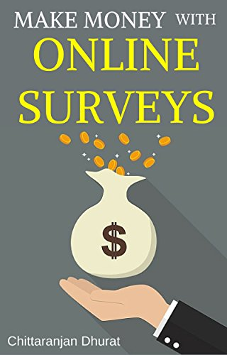 Make Money with Online Surveys: The Ultimate Guide to Earn Extra Income in Your Spare Time with Paid Surveys (Making Money With Surveys compare prices)