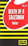 Death of a Salesman/Coles Notes (0774030232) by Miller