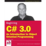 Beginning C# 3.0: An Introduction to Object Oriented Programming (Wrox Beginning Guides)by Jack Purdum