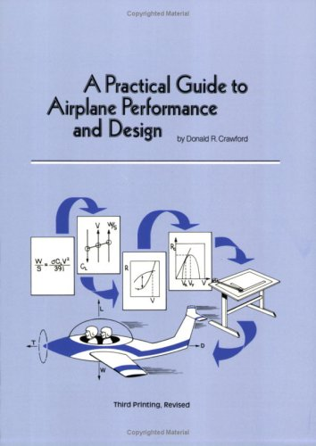 A Practical Guide to Airplane Performance and Design