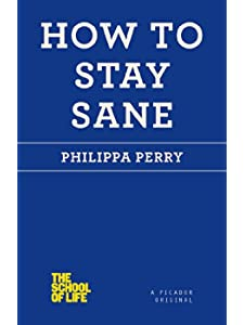 Learn more about the book, How to Stay Sane