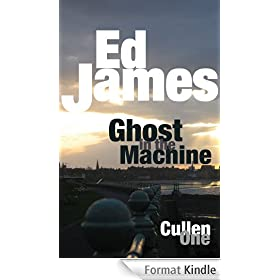 Ghost in the Machine (DC Scott Cullen Crime Series Book 1) (English Edition)
