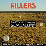 Happy Birthday Guadalupe! (... - The Killers
