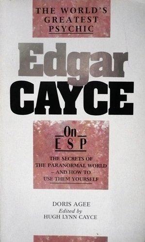 On Extrasensory Perception (Edgar Cayce)