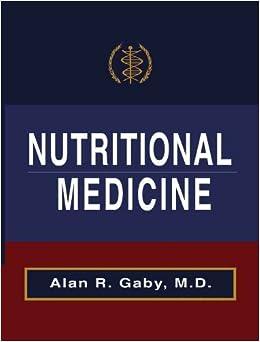 Amazon.com: Nutritional Medicine (9780982885000): Alan Gaby: Books