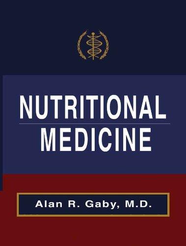Nutritional Medicine, by Alan Gaby