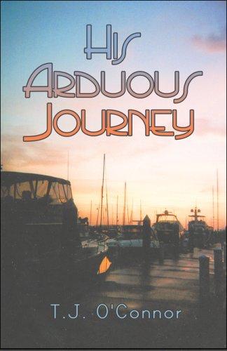 His Arduous Journey