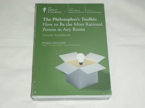 The Philosopher's Toolkit: How to Be the Most Rational Person in Any Room (Great Courses) (Teaching Company) DVD (Course