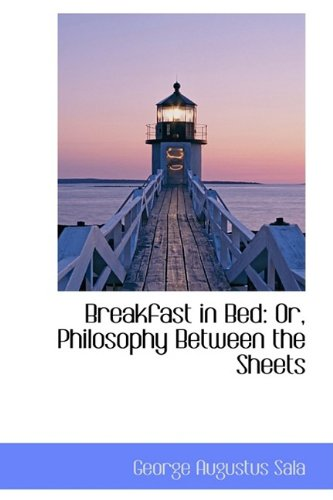 Breakfast in Bed: Or, Philosophy Between the Sheets