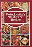 img - for Farm Journal's Best-Ever Recipes, By the Food Editors of Farm Journal book / textbook / text book