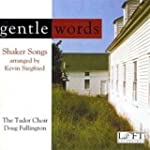 Gentle Words: Shaker Songs Arranged b...