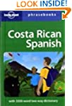 Costa Rica Spanish Phrasebook (Lonely...