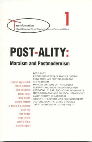 post-ality-marxism-and-postmodernism-transformations-series-by-masud-zavarzadeh-1995-01-01