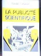 La Publicité Scientifique by Claude…