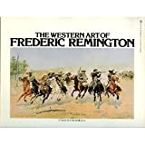 The Western Art of Frederic Remington