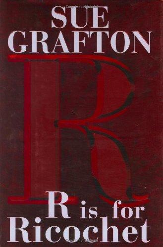 R is for Ricochet (Kinsey Millhone Mystery)